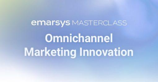 Omnichannel Marketing Innovation Masterclass